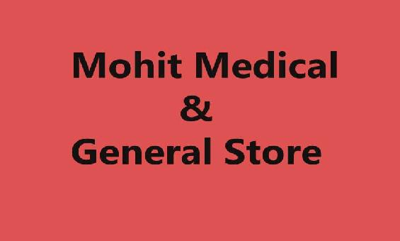 Mohit Medical & General Store